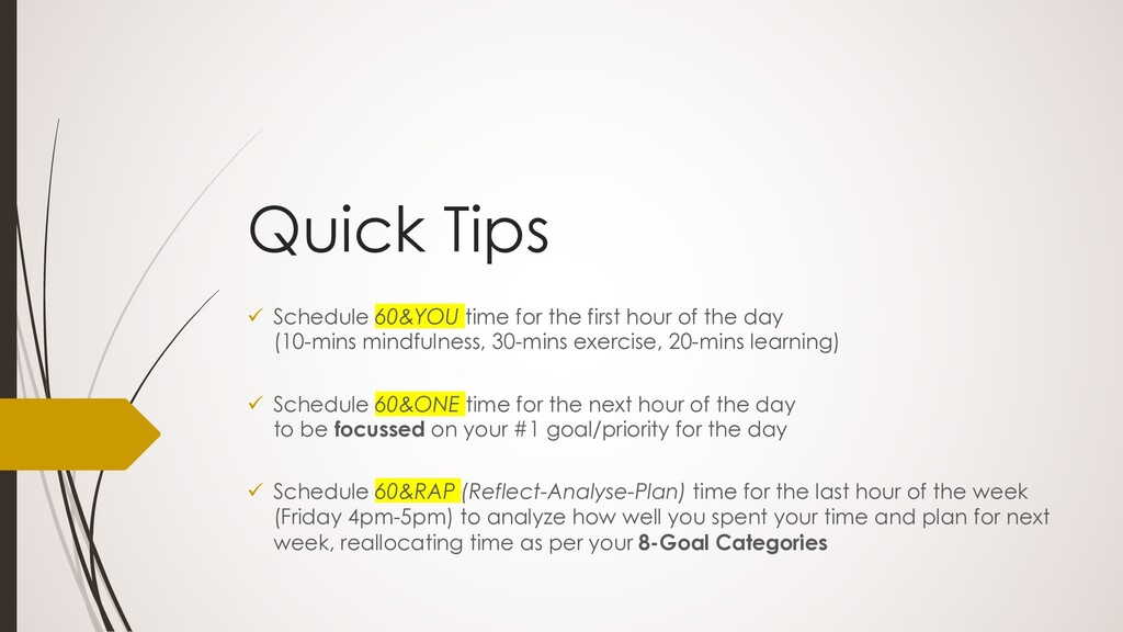 Quick Tips ü Schedule 60&YOU time for the first...