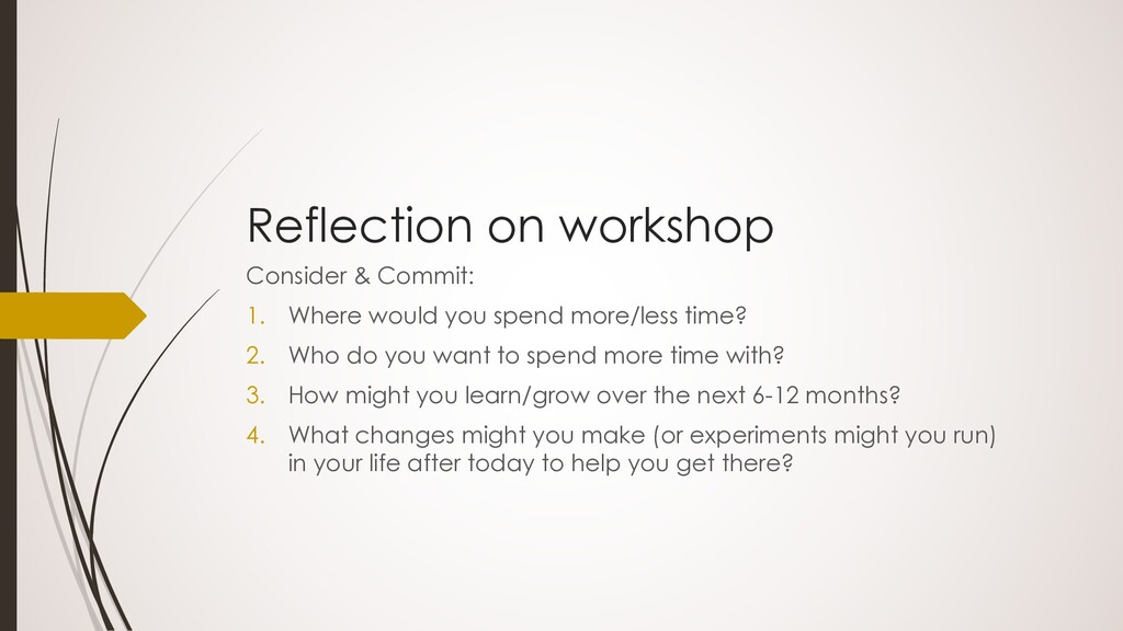 Reflection on workshop Consider & Commit: 1. Wh...
