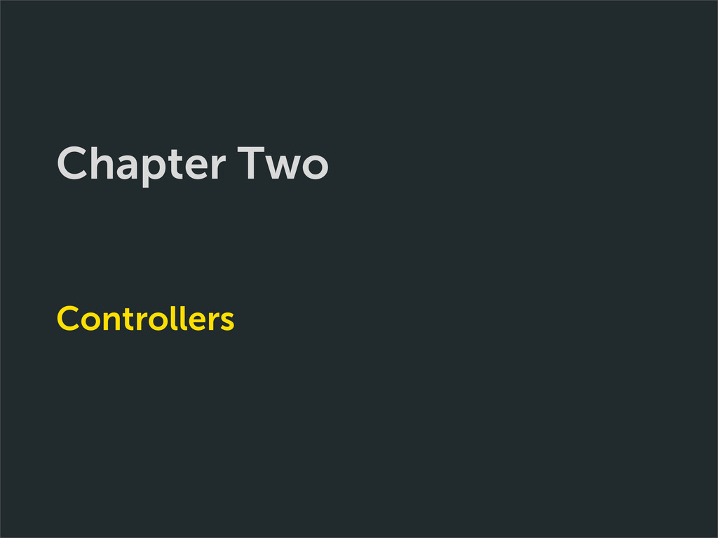 Chapter Two Controllers