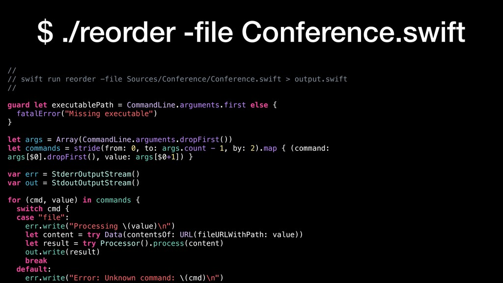 // // swift run reorder -file Sources/Conferenc...
