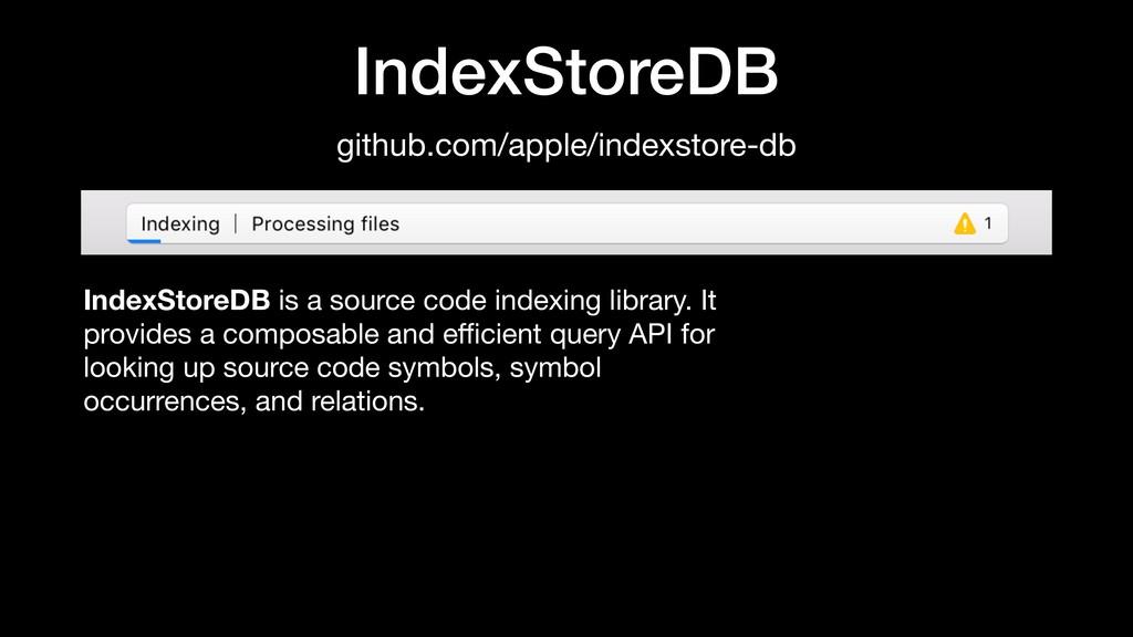 IndexStoreDB IndexStoreDB is a source code inde...