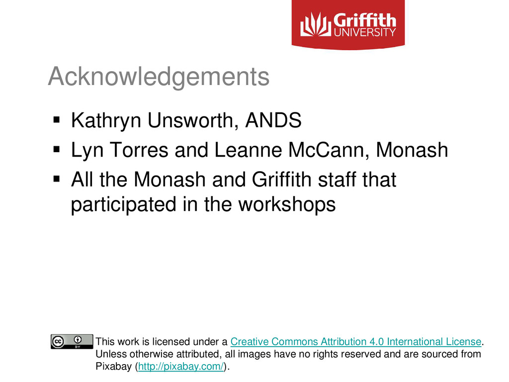 Acknowledgements  Kathryn Unsworth, ANDS  Lyn...