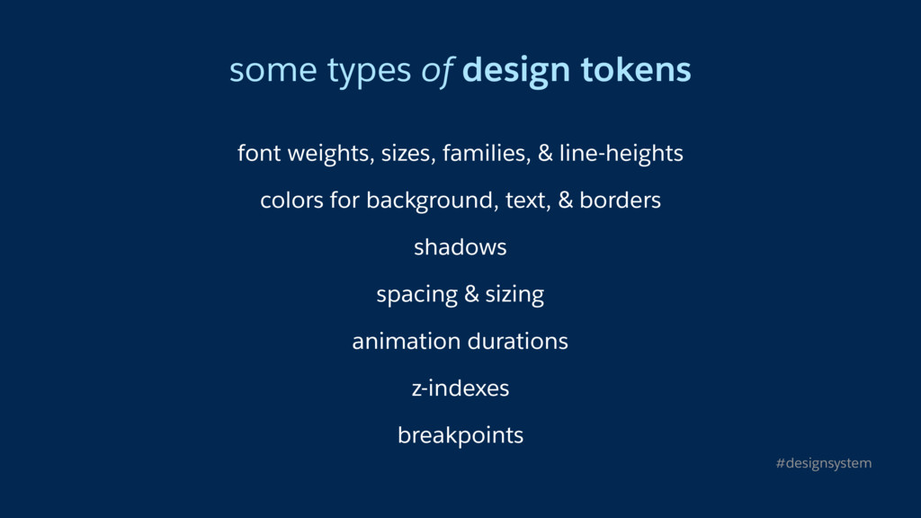 some types of design tokens font weights, sizes...
