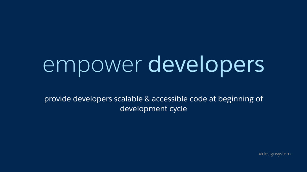 empower developers provide developers scalable ...