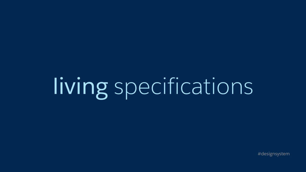 living specifications #designsystem