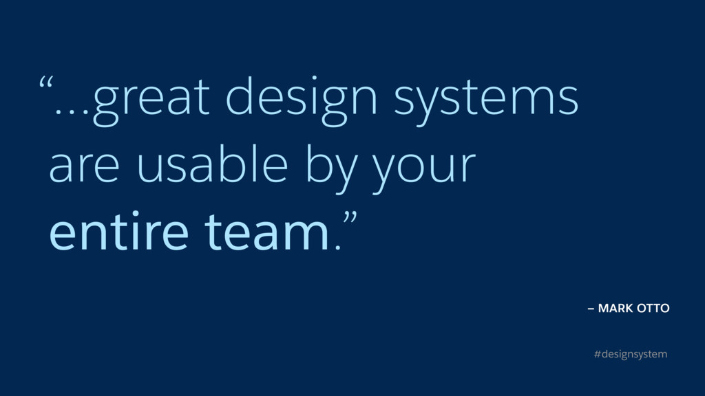 """…great design systems 