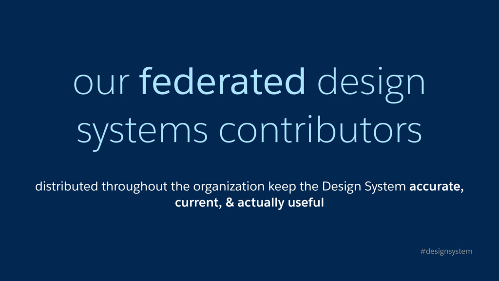 our federated design systems contributors distr...