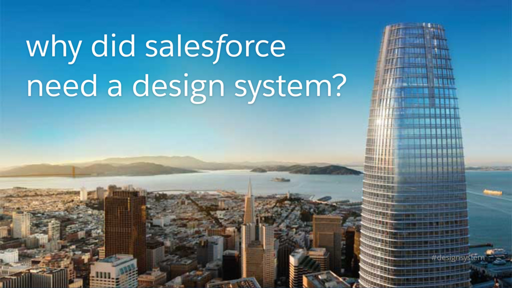 why did salesforce need a design system? #desig...