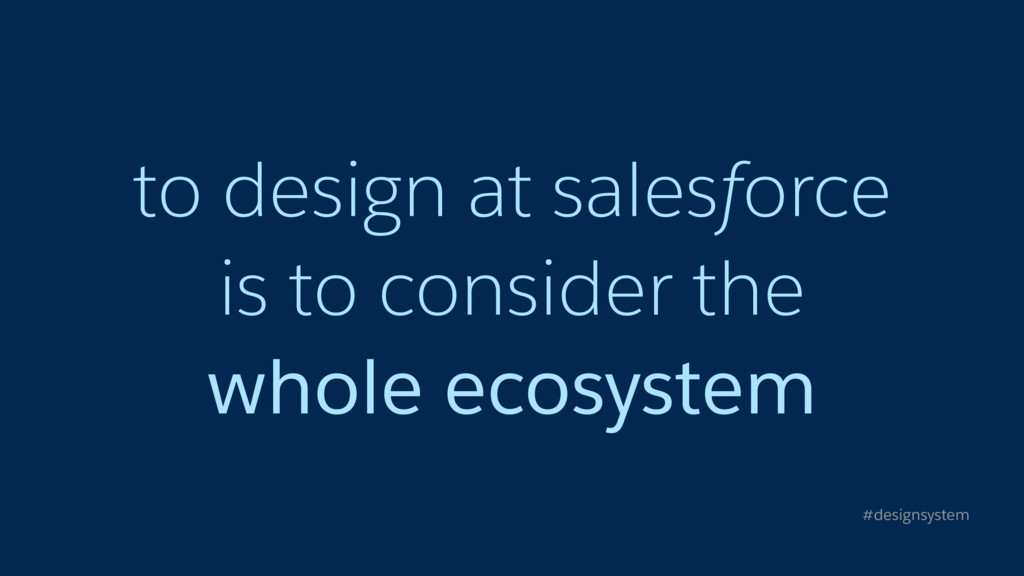 to design at salesforce