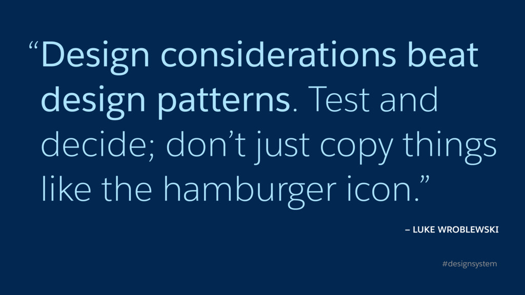 """Design considerations beat design patterns. Te..."