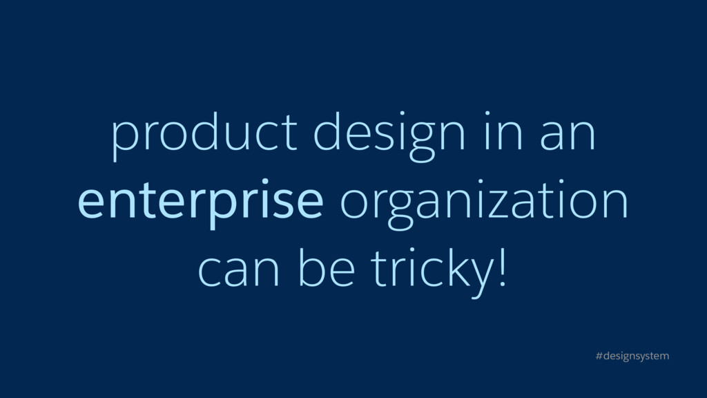 product design in an enterprise organization ca...
