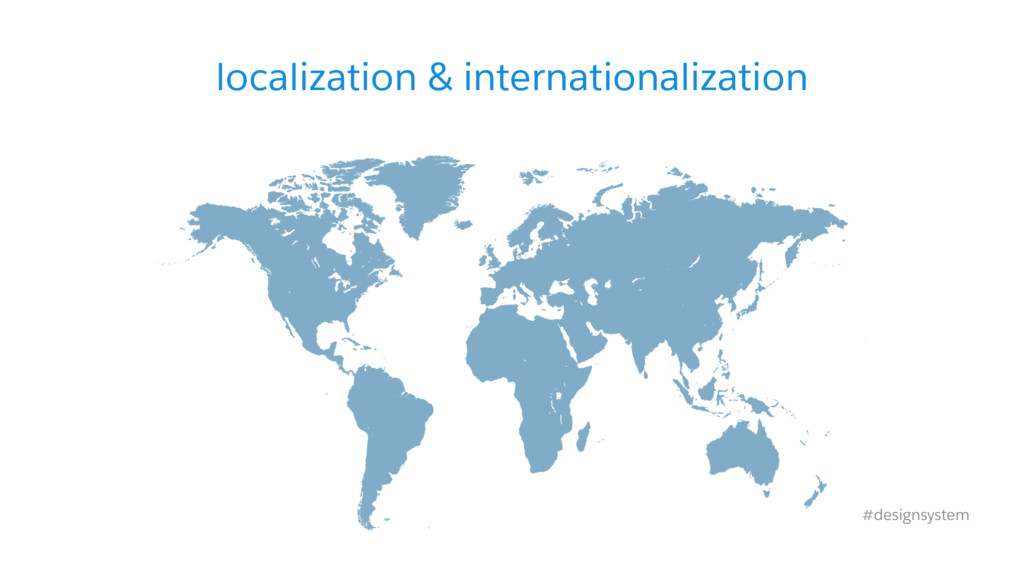localization & internationalization #designsyst...