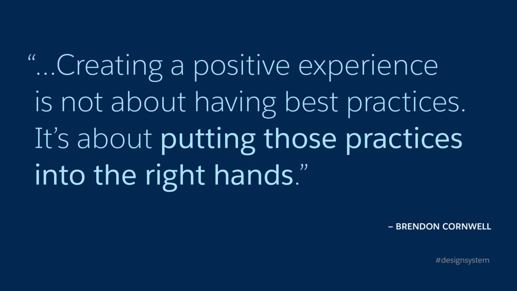 """…Creating a positive experience