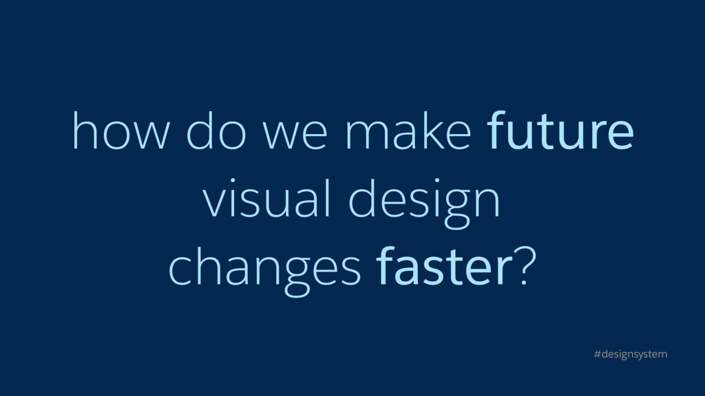 how do we make future visual design