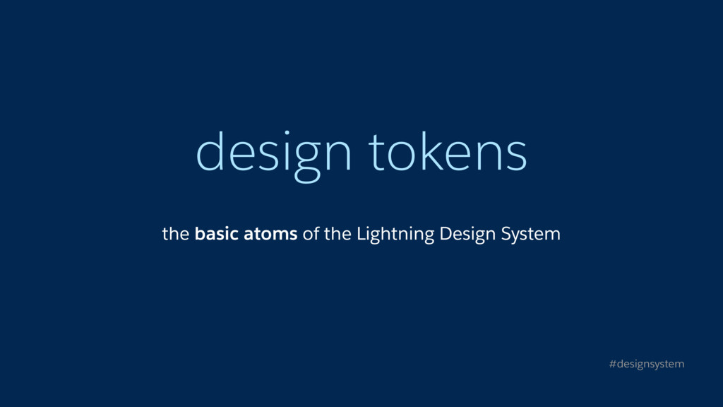 design tokens the basic atoms of the Lightning ...