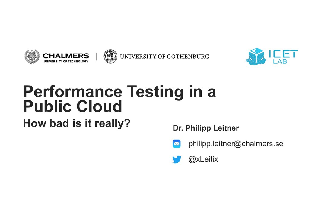 Performance Testing in a Public Cloud How bad i...