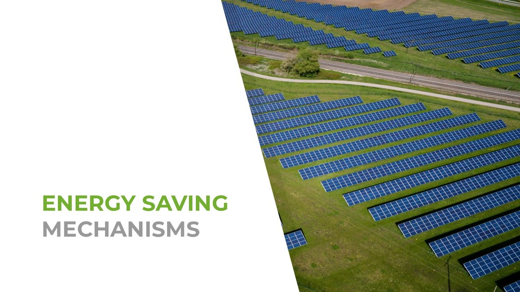ENERGY SAVING MECHANISMS