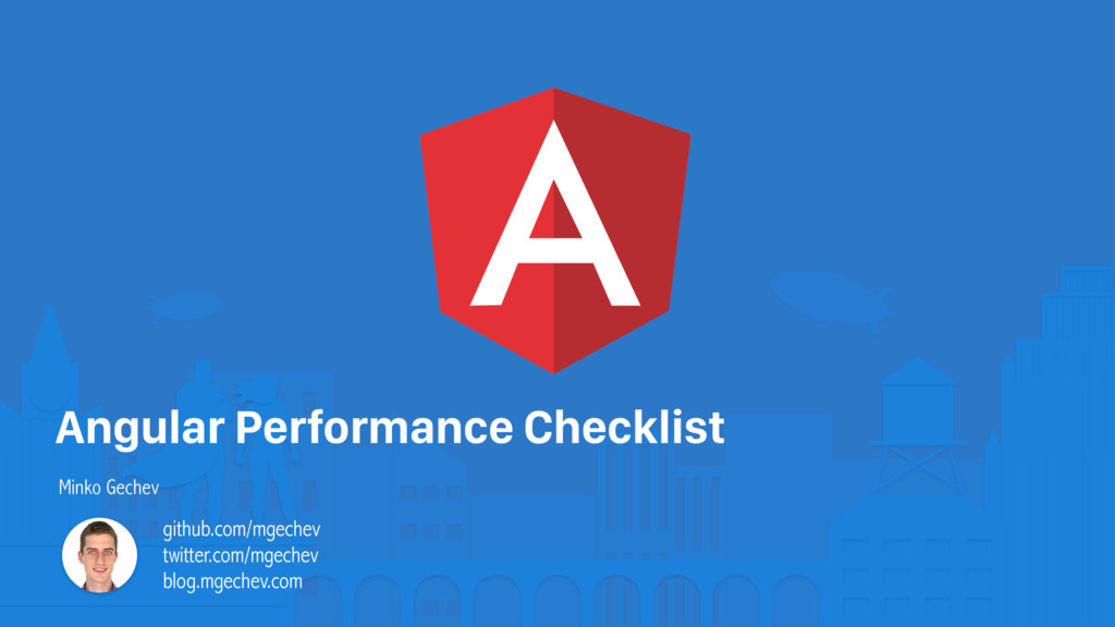 Angular Performance Checklist Minko Gechev gith...