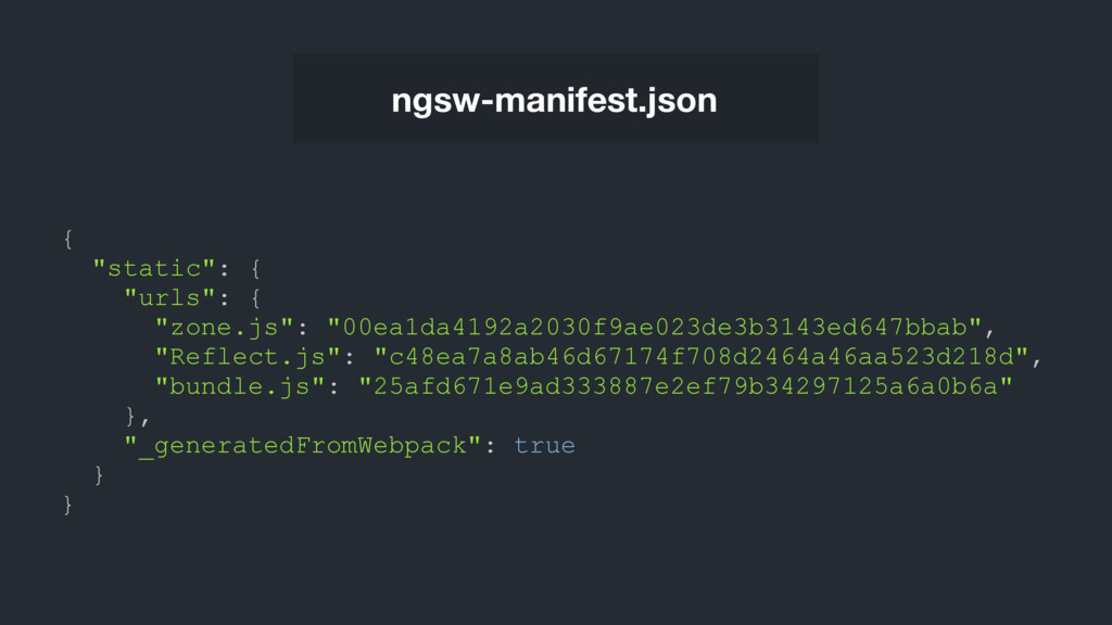 "ngsw-manifest.json { ""static"": { ""urls"": { ""zon..."