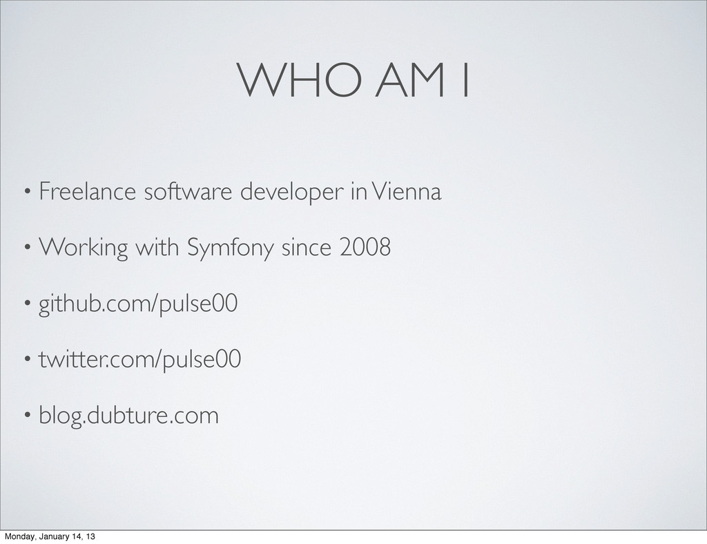 WHO AM I • Freelance software developer in Vien...