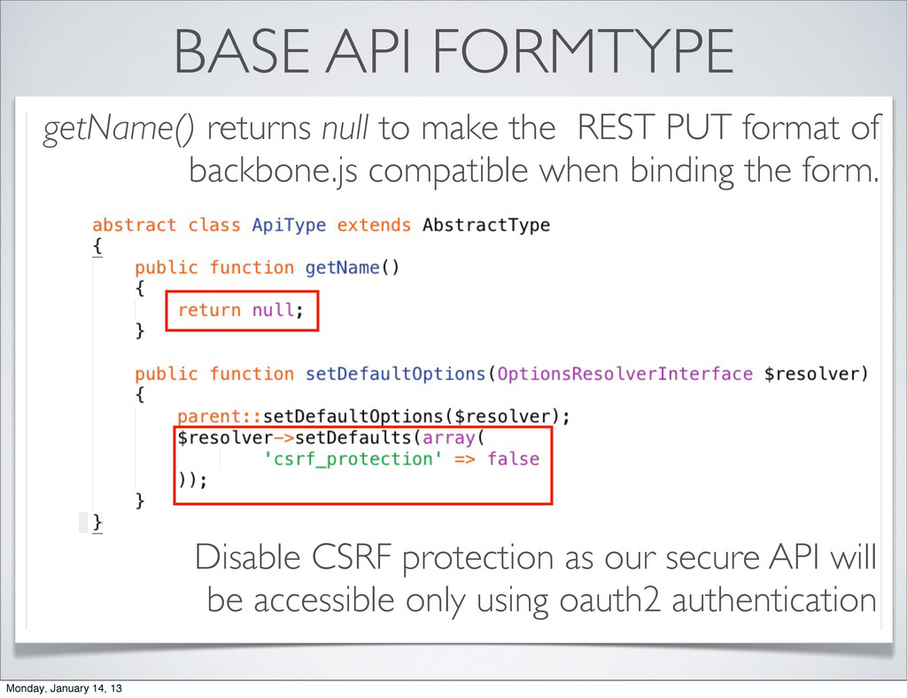 BASE API FORMTYPE Disable CSRF protection as ou...
