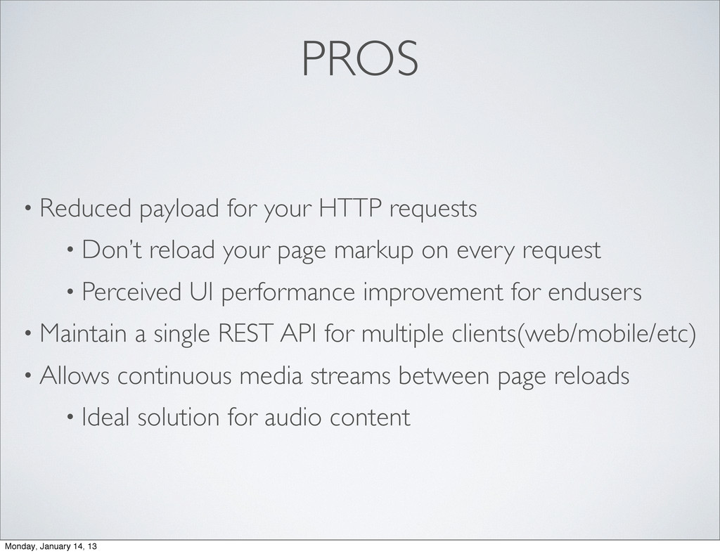 PROS • Reduced payload for your HTTP requests •...