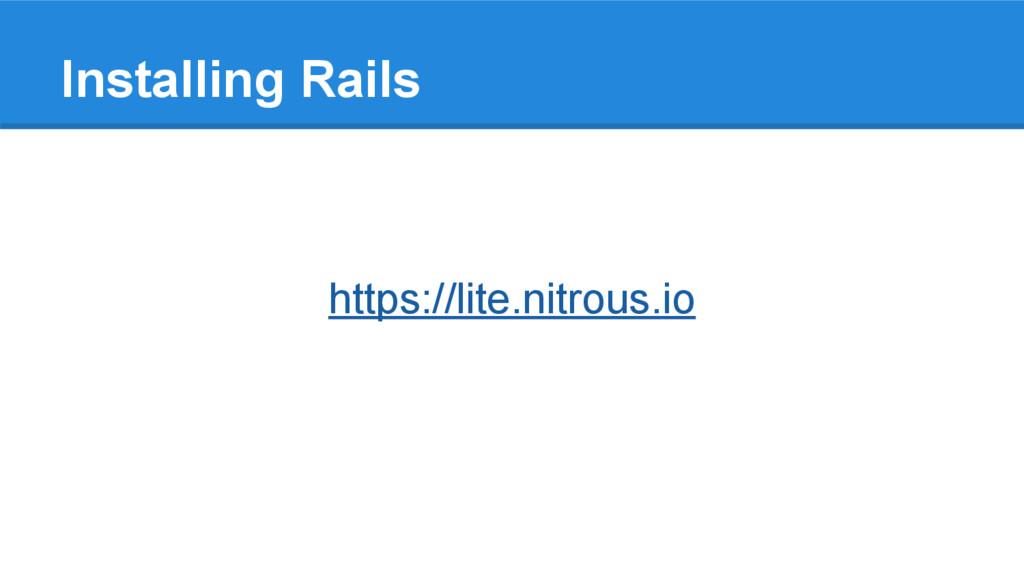 Installing Rails https://lite.nitrous.io