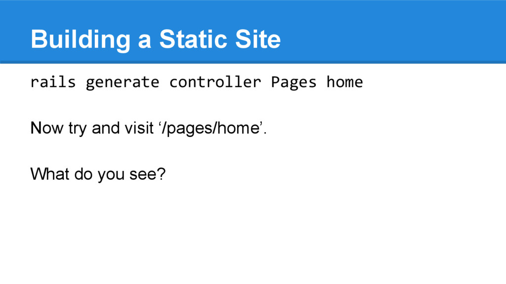 Building a Static Site rails generate controlle...