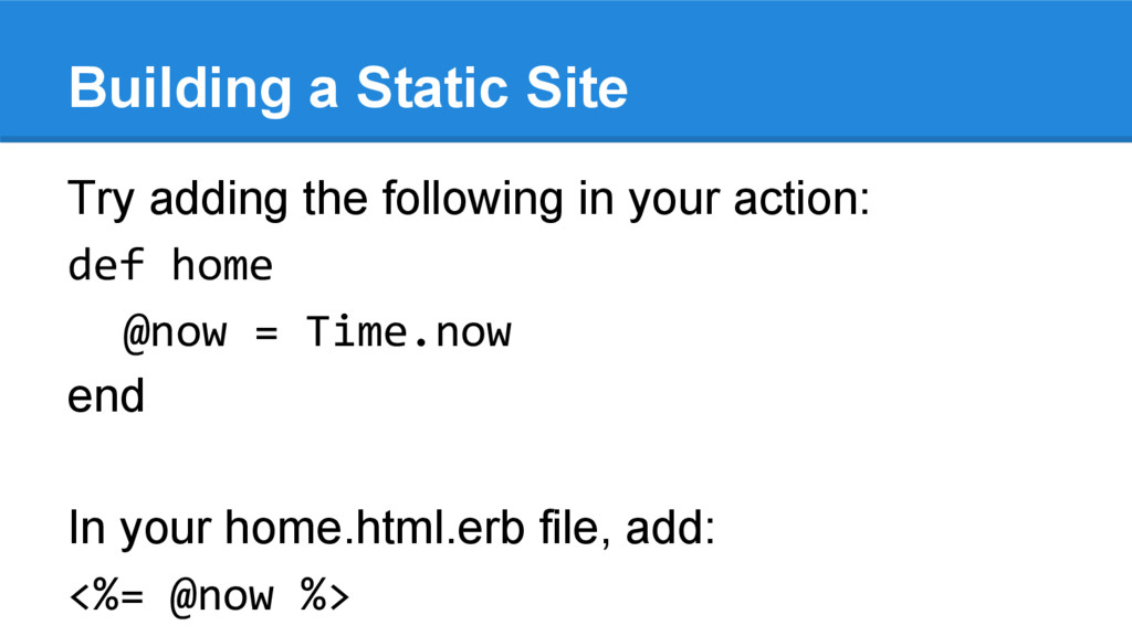 Building a Static Site Try adding the following...