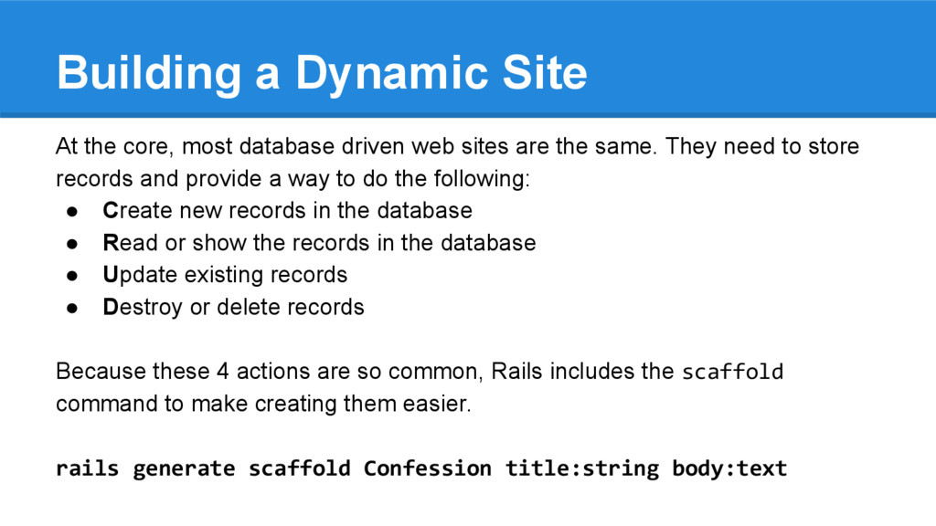Building a Dynamic Site At the core, most datab...
