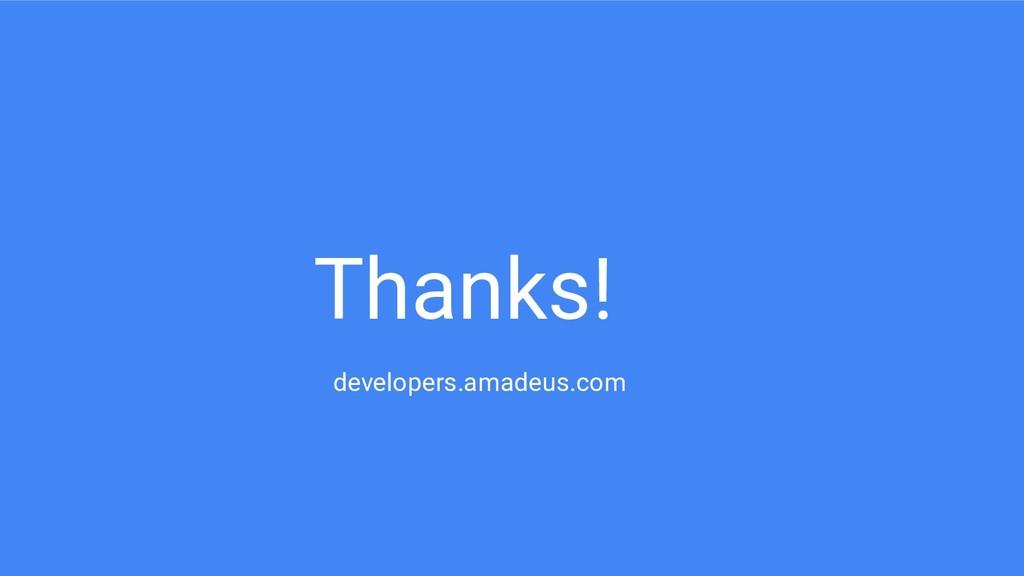 Thanks! developers.amadeus.com