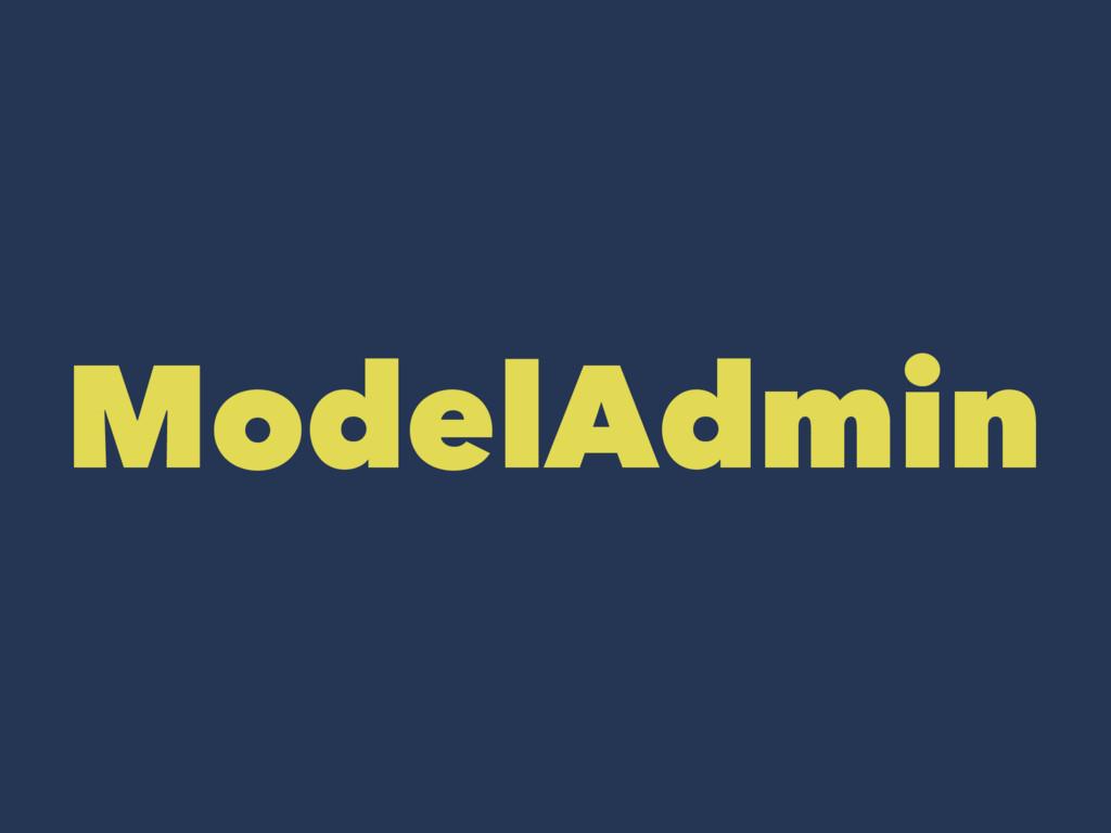 ModelAdmin