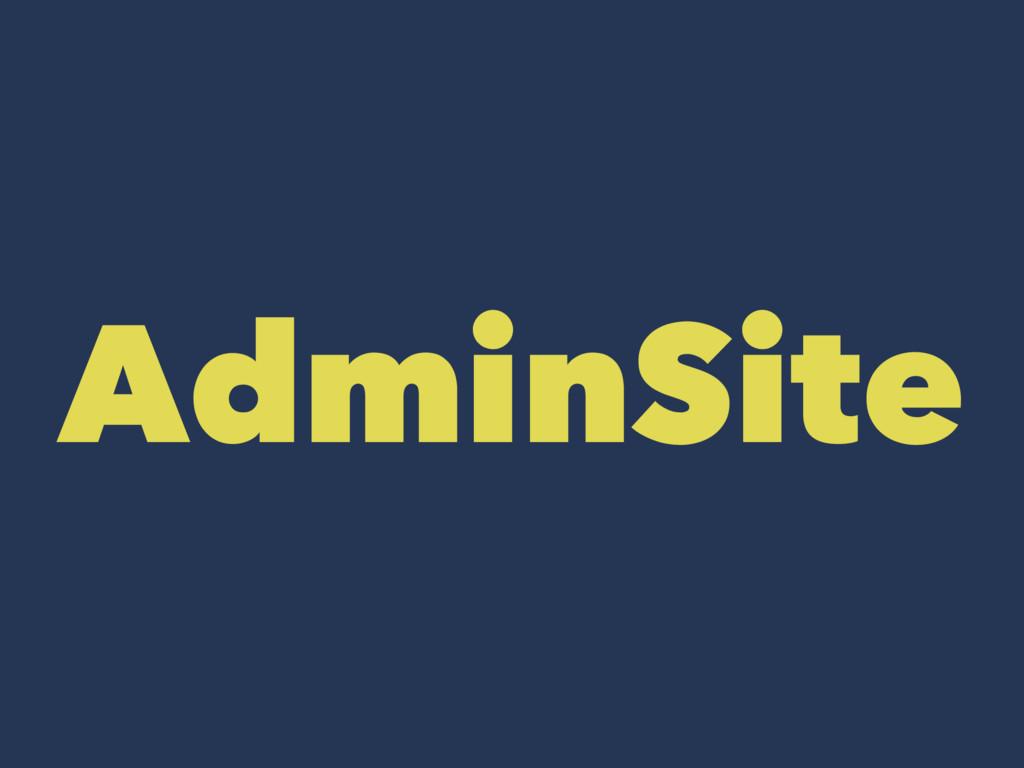 AdminSite