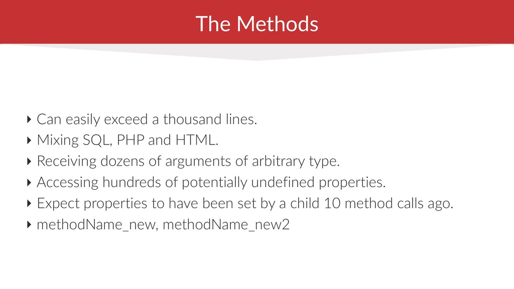 The Methods ‣ Can easily exceed a thousand line...