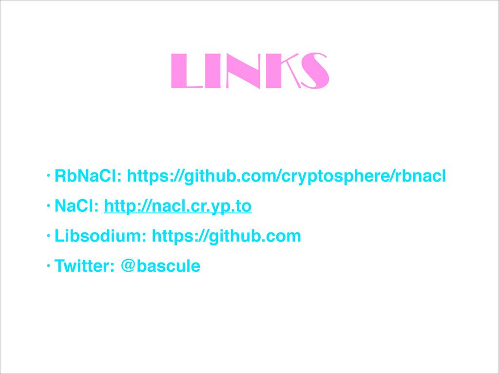 LINKS • RbNaCl: https://github.com/cryptosphere...