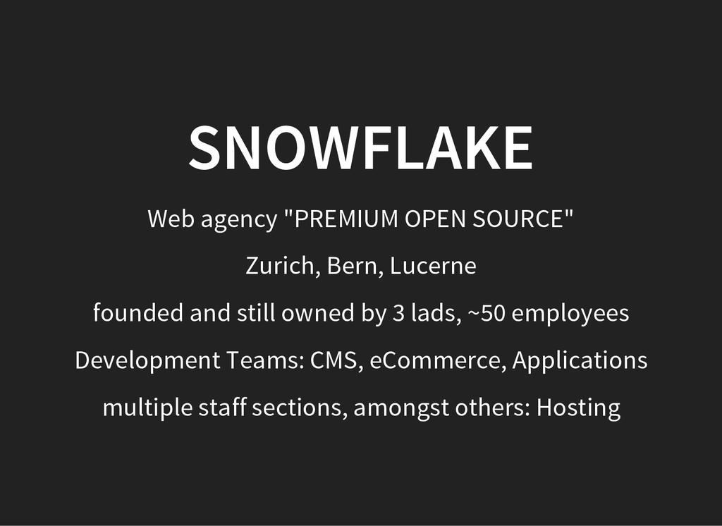 "SNOWFLAKE Web agency ""PREMIUM OPEN SOURCE"" Zuri..."