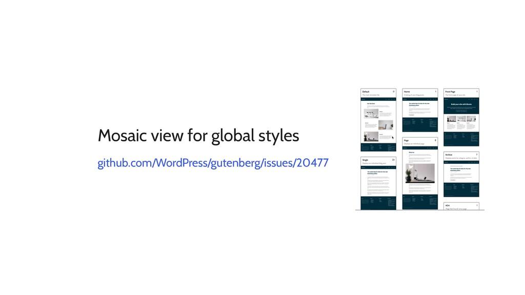 Mosaic view for global styles github.com/WordPr...