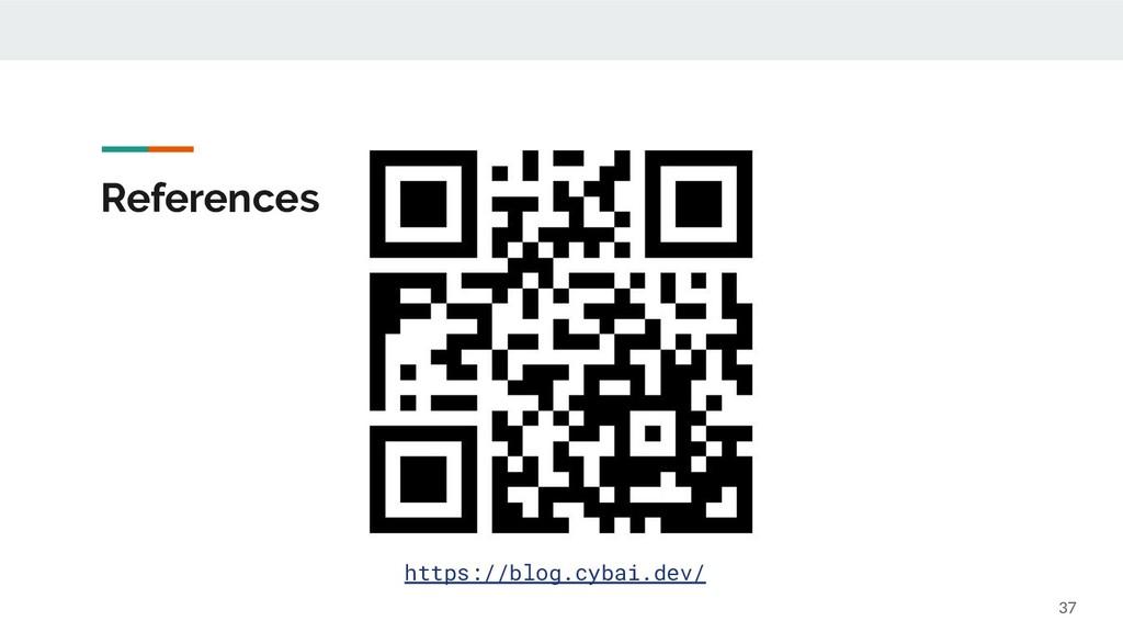 37 https://blog.cybai.dev/ References