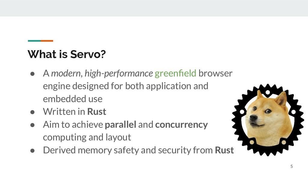 ● A modern, high-performance greenfield browser ...