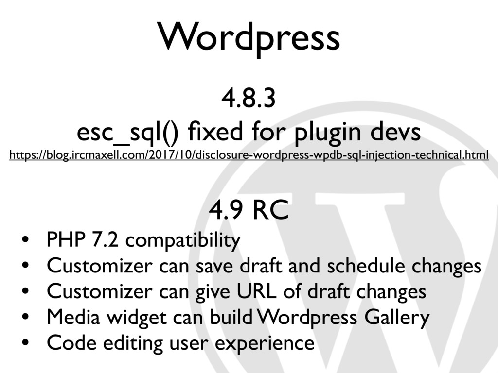Wordpress 4.8.3 esc_sql() fixed for plugin devs ...