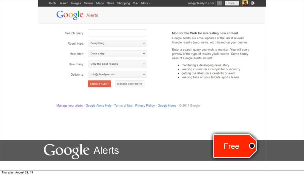 Free Alerts Thursday, August 22, 13