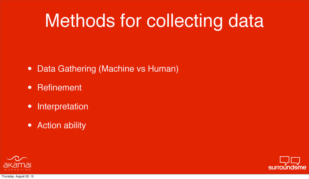Methods for collecting data • Data Gathering (M...