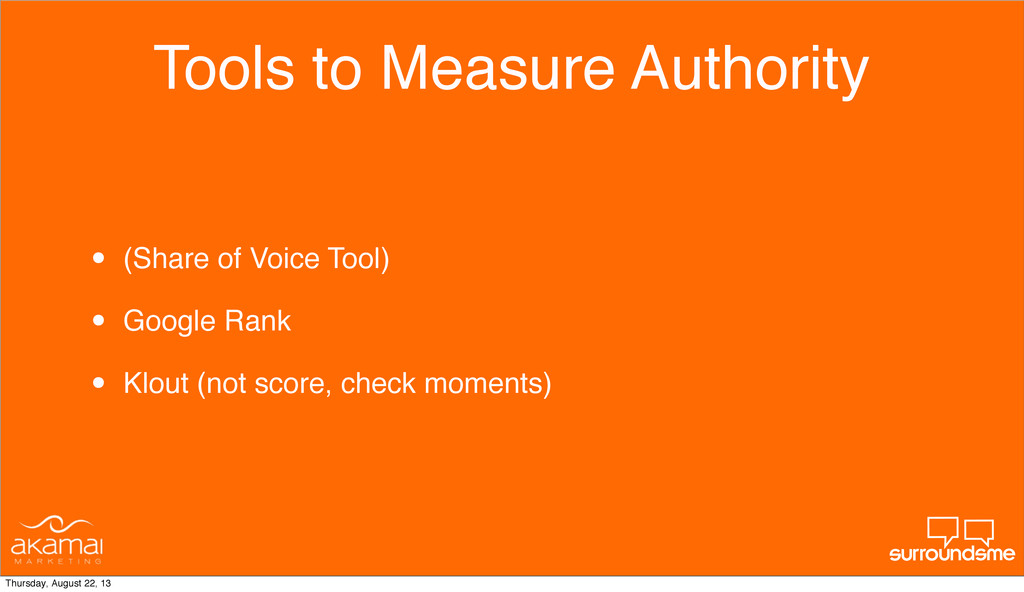 Tools to Measure Authority • (Share of Voice To...
