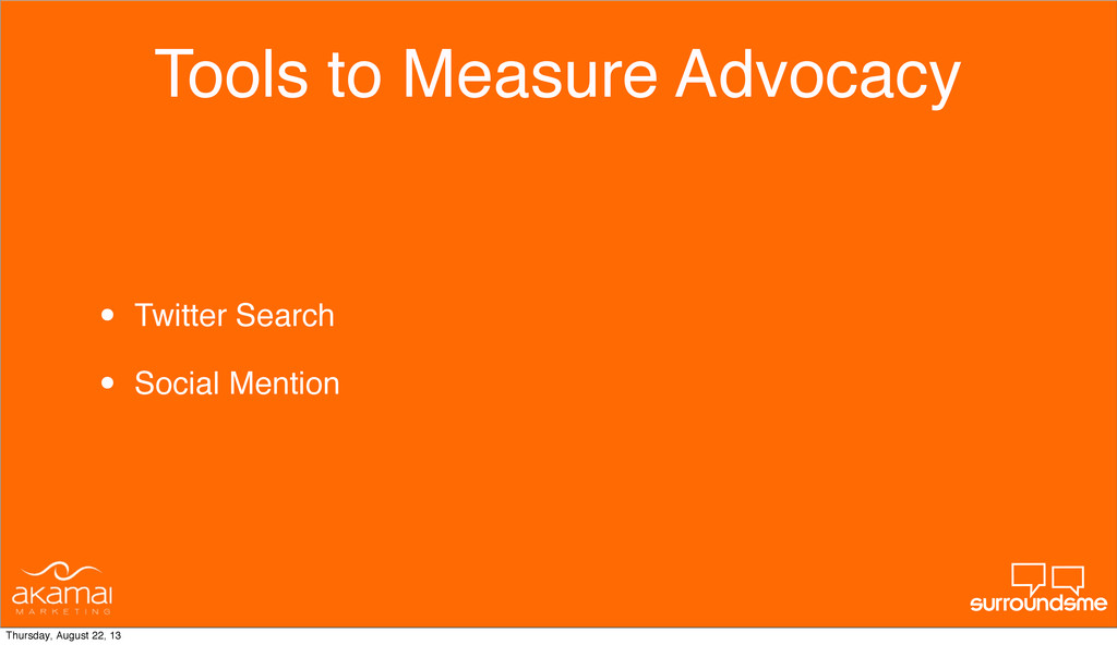 Tools to Measure Advocacy • Twitter Search • So...