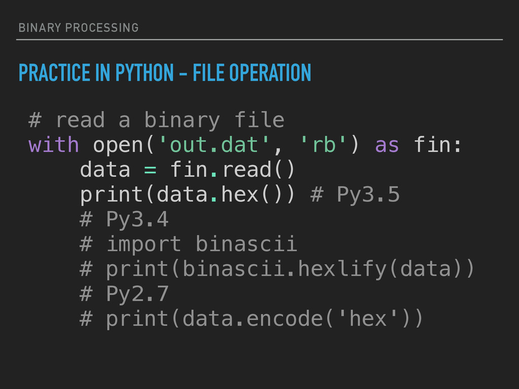 BINARY PROCESSING PRACTICE IN PYTHON - FILE OPE...