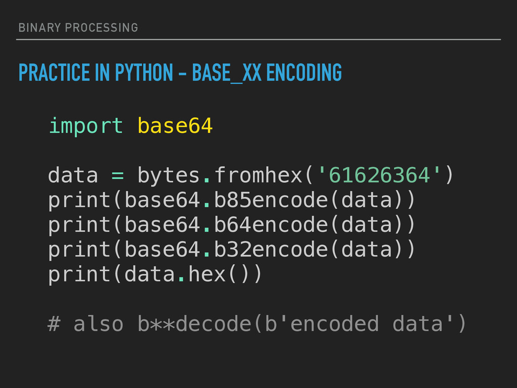 BINARY PROCESSING PRACTICE IN PYTHON - BASE_XX ...
