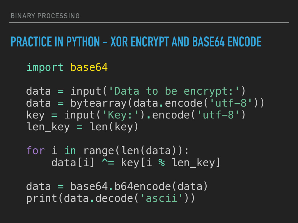 BINARY PROCESSING PRACTICE IN PYTHON - XOR ENCR...