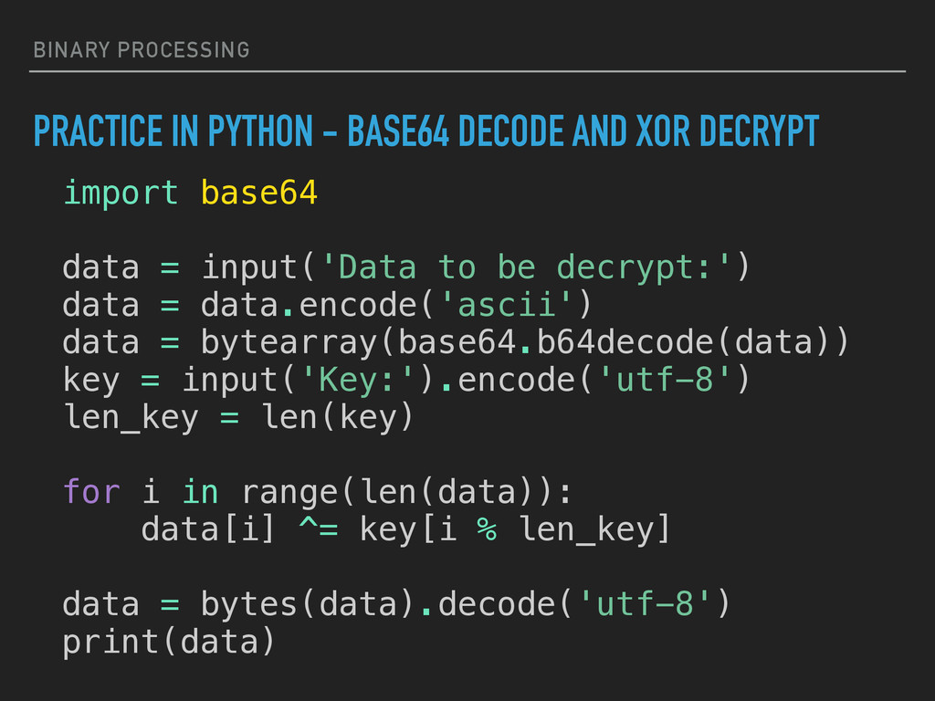 BINARY PROCESSING PRACTICE IN PYTHON - BASE64 D...