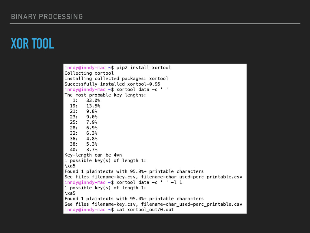 BINARY PROCESSING XOR TOOL inndy@inndy-mac ~$ p...