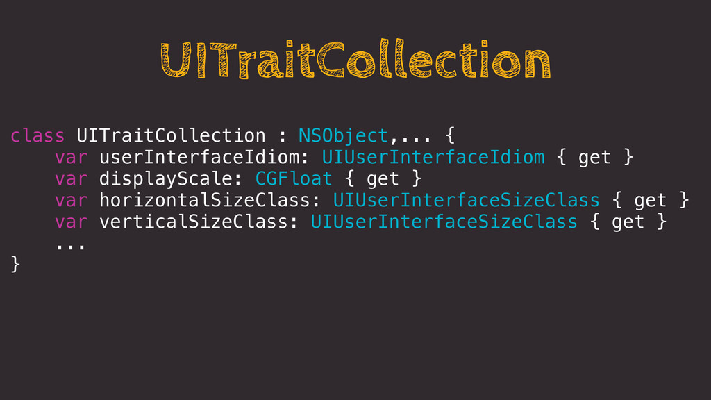 UITraitCollection class UITraitCollection : NSO...